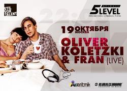 Oliver Koletzki & Fran - 19 октября в клубе «5th Level»
