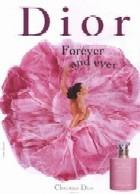 Новинки женской парфюмерии: Forever and Ever Dior