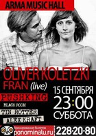 Oliver Koletzki feat Fran - 15 сентября в Arma Music Hall