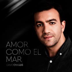 Amor como el mar — новая песня Давида Онассиса