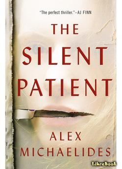 «Безмолвный пациент» Алекс Михаэлидес