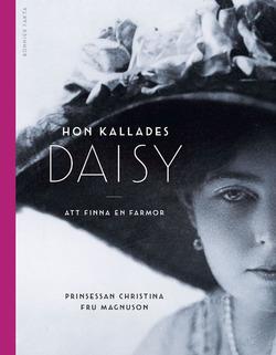 """""""Ее звали Дейзи"""". Книга шведской принцессы Кристины."""