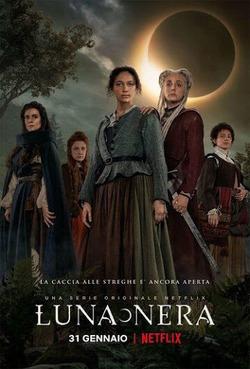 Чёрная луна / Luna Nera (2020)